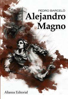 alejandro magno-pedro barcelo-9788420653501