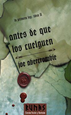 antes de que los cuelguen (trilogia la primera ley 2)-joe abercrombie-9788420682501