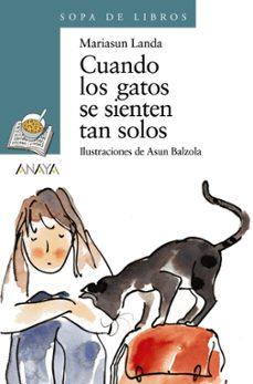 Descargar CUANDO LOS GATOS SE SIENTEN TAN SOLOS gratis pdf - leer online