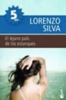 el lejano pais de los estanques-lorenzo silva-9788423341801