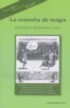 Libros gratis descargar libros electrónicos LA COMEDIA MAGICA in Spanish