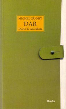 dar el diario de ana maria (25ª)-michel quoist-9788425401701