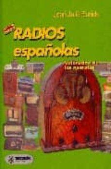 Libro de mp3 descargable gratis RADIOS ESPAÑOLAS: VALORACION DE LOS APARATOS de JOAN JULIA ENRICH  en español 9788426712301