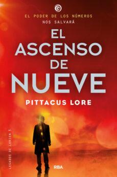 legados de lorien 3: el ascenso del nueve-pittacus lore-9788427204201