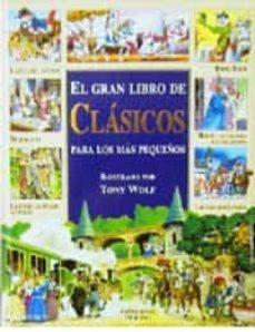 Enmarchaporlobasico.es El Gran Libro De Clasicos Para Los Mas Pequeños Image