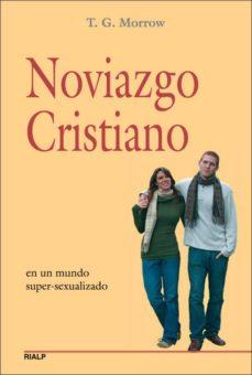 noviazgo cristiano: en un mundo super-sexualizado-t.g. morrow-9788432138201