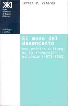 Vinisenzatrucco.it El Mono Del Desencanto: Una Critica Cultural De La Transicion Esp Añola (1973-1993) Image
