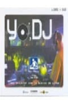Colorroad.es Yo, Dj: Como Triunfar Con La Musica De Otros (Libro + Caja + Dvd) Image