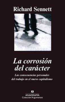 Permacultivo.es La Corrosion Del Caracter: Las Consecuencias Personales Del Traba Jo En El Nuevo Capitalismo Image