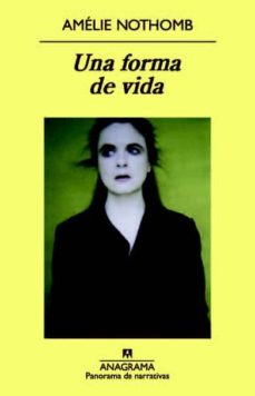 Descargando audiolibros en kindle UNA FORMA DE VIDA 9788433978301 DJVU de AMELIE NOTHOMB (Spanish Edition)