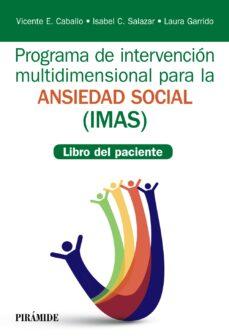 programa de intervención multidimensional para la ansiedad social (imas) (ebook)-vicente e. caballo manrique-isabel c. salazar-9788436839418