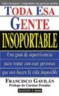 Upgrade6a.es Toda Esa Gente Insoportable Image