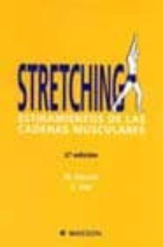 Valentifaineros20015.es Stretching: Estiramientos De Las Cadenas Musculares (2ª Ed.) Image