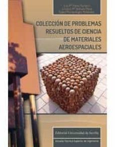 Los mejores libros de epub gratis para descargar COLECCION DE PROBLEMAS RESUELTOS DE CIENCIA DE MATERIALES AEROESPACIALES en español