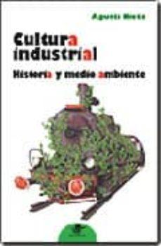 Viamistica.es Cultura Industrial: Historia Y Medio Ambiente Image