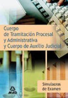 Vinisenzatrucco.it Simulacros De Examen Para Los Cuerpos De Tramitacion Procesal Y A Dministrativa Y Auxilio Judicial De La Administración De Justicia. Primer Ejercicio Image