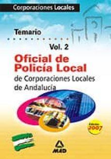 Carreracentenariometro.es Oficial De Policia Local De Andalucia. Temario Volumen Ii Image