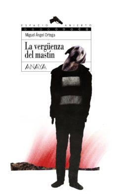 Viamistica.es La Verguenza Del Mastin (Premio De Narrativa Juvenil Princesa De Eboli 2008) Image