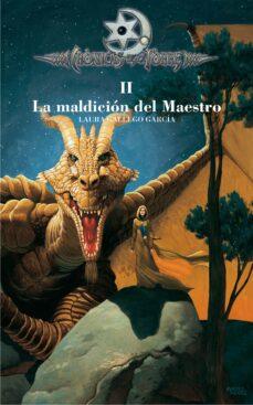 Descargar libros epub gratis LA MALDICION DEL MAESTRO (CRONICAS DE LA TORRE II) de LAURA GALLEGO GARCIA