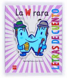 Permacultivo.es La W Rara (Letras De Cuento) Image