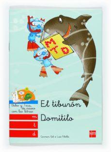 el tiburon domitilo: m, t, d-carmen gil-9788467547801