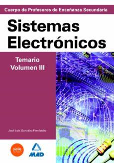 Colorroad.es Cuerpo De Profesores De Enseñanza Secundaria: Sistemas Electronic Os: Temario: Volumen Iii Image