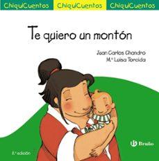 Descargar CHIQUICUENTOS 23 :TE QUIERO UN MONTON gratis pdf - leer online