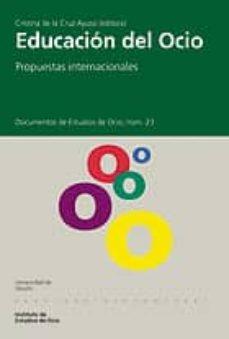 Valentifaineros20015.es Educacion Del Ocio: Propuestas Internacionales Image