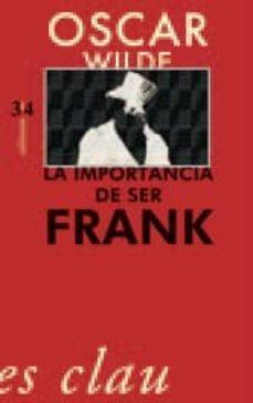 Descarga gratuita del libro. LA IMPORTANCIA DE SER FRANK (Literatura española)