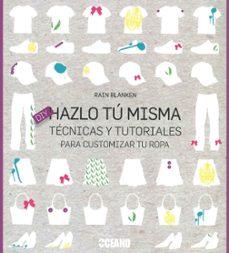 Descarga gratuita de libros electrónicos para el nook HAZLO TU MISMA (Spanish Edition) 9788475568201 de RAIN BLANKEN