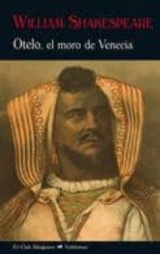 otelo, el moro de venecia-william shakespeare-9788477027201