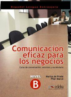 Descargar ebook gratis gratis COMUNICACION EFICAZ PARA LOS NEGOCIOS