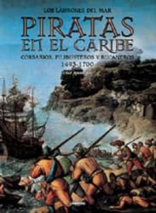 Geekmag.es Los Ladrones Del Mar, Piratas En El Caribe: Corsarios, Filibuster Os Y Bucaneros 1493-1700 Image