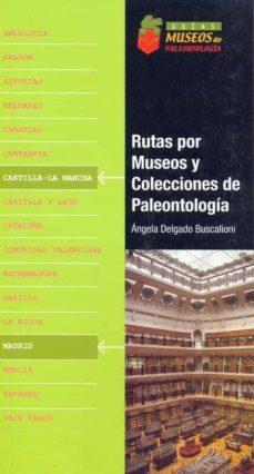 Permacultivo.es Rutas Por Museos Y Colecciones De Peleontologia (Castilla La Manc Ha) (Incluye Cd) Image