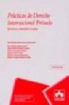 Bressoamisuradi.it Practicas De Derecho Internacional Privado(4ª Ed.) Image