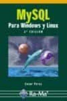 Descargar MYSQL PARA WINDOWS Y LINUX gratis pdf - leer online
