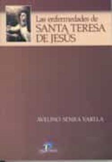 Descarga gratuita de libros con isbn. LAS ENFERMEDADES DE SANTA TERESA DE JESUS in Spanish 9788479787301