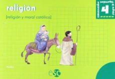 el baul magico. religion 4 años (religion y moral catolica)-9788480772501