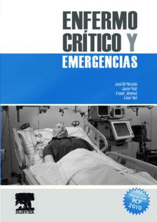 Descarga gratuita de audiolibros para ipod nano ENFERMO CRÍTICO Y EMERGENCIAS de JOSE MARIA NICOLAS en español 9788480864701