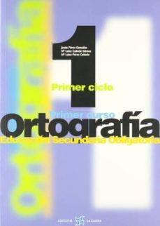 ortografia 2000 (1º eso)-jesus perez gonzalez-maria luisa cañado gomez-9788481051001