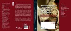 Descargar PROTECCION DE DATOS PERSONALES EN LA SOCIEDAD DE LA INFORMACION Y LA VIGILANCIA gratis pdf - leer online