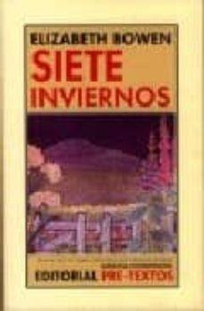Libros en línea gratuitos descargables SIETE INVIERNOS RTF CHM iBook en español 9788481918601