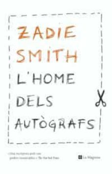 l home dels autografs-zadie smith-9788482645001