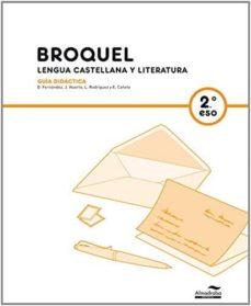 Encuentroelemadrid.es Gd Broquel. Lengua Castellana Y Literatura 2 (Recur. Profesor) Image