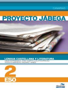 Inmaswan.es Lengua Castellana Y Literatura 2 Eso (Can). Proyecto Jábega Image