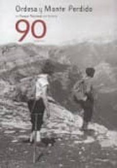 ORDESA Y MONTE PERDIDO UN PARQUE NACIONAL CON HISTORIA - VV.AA. | Triangledh.org