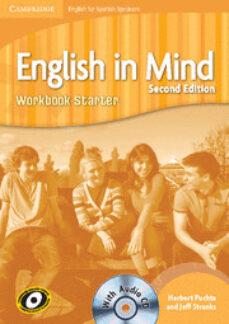 Descargar ENGLISH IN MIND FOR SPANISH SPEAKERS STARTER LEVEL WORKBOOK WITH AUDIO CD gratis pdf - leer online