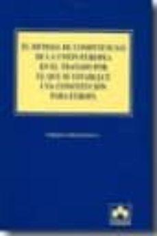 el sistema de competencias de la union europea en el tratado por el que se establece una constitucion para europa-enrique linde paniagua-9788483420201