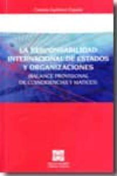 RESPONSABILIDAD INTERNACIONAL DE ESTADOS Y ORGANIZACIONES (BALANC E PROVISIONAL DE COINCIDENCIAS Y MATICES) - CESAREO GUTIERREZ ESPADA | Triangledh.org