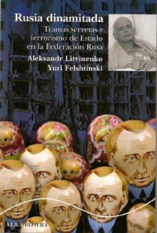 Chapultepecuno.mx Rusia Dinamitada: Tramas Secretas Y Terrorismo De Estado En La Fe Deracion Rusa Image